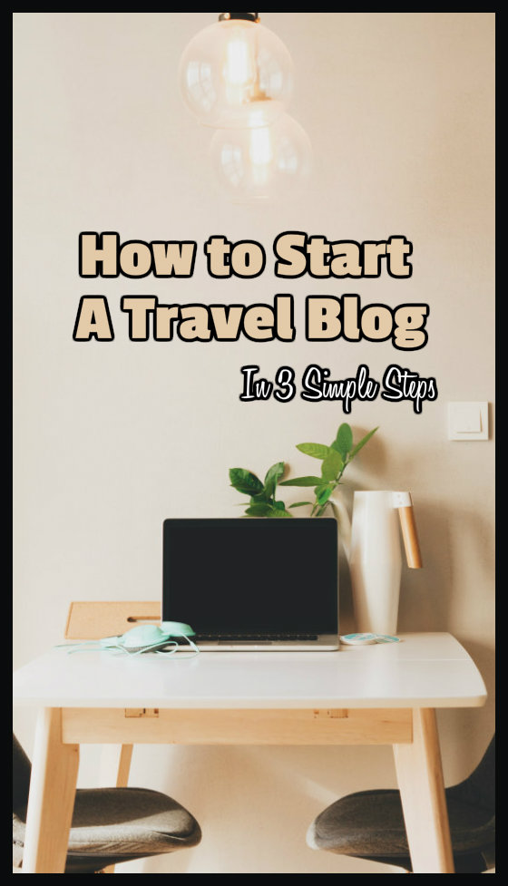 simple-steps-to-start-a-travel-blog
